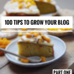 100 TIPS TO GROW YOUR BLOG- PART ONE
